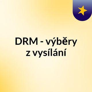 DRM - výběry z vysílání