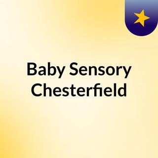 Baby Sensory Chesterfield