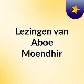 Lezingen van Aboe Moendhir