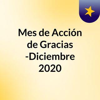 Mes de Acción de Gracias -Diciembre 2020