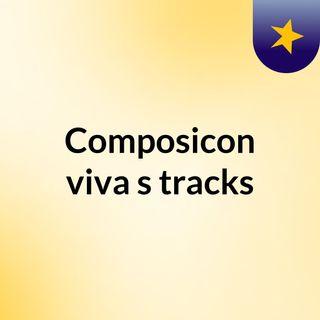 Composicon viva's tracks