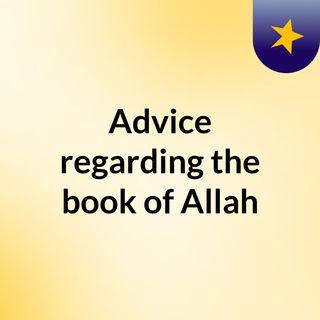 Advice Regarding the Book of Allaah - Class 1