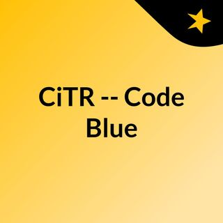 CiTR -- Code Blue
