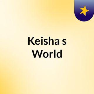 Keisha's World