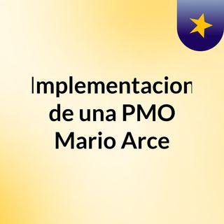 Implementacion de una PMO Mario Arce
