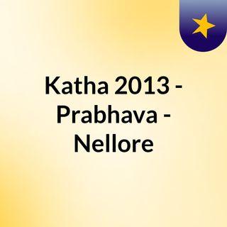 Katha 2013 - Prabhava - Nellore