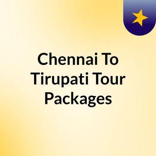 chennai to tirupati tour packages