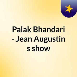 Palak Bhandari - Jean Augustin's show