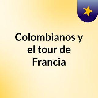 Colombianos y el tour de Francia