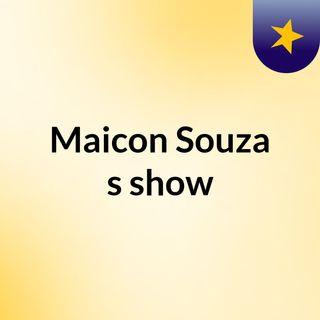 Maicon Souza's show