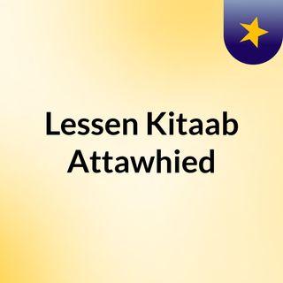 Lessen: Kitaab Attawhied