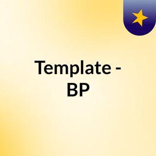 Template - BP