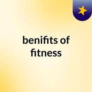 benifits of fitness
