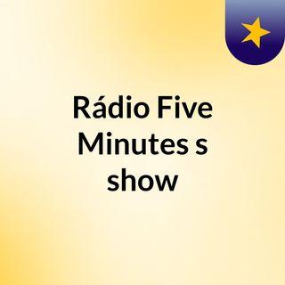 Programa de Rádio 5 minutes