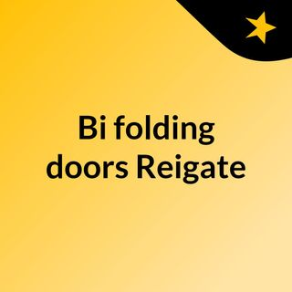 Bi folding doors Reigate - click for further details
