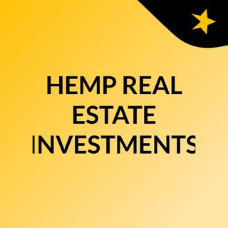 HEMP REAL ESTATE INVESTMENTS