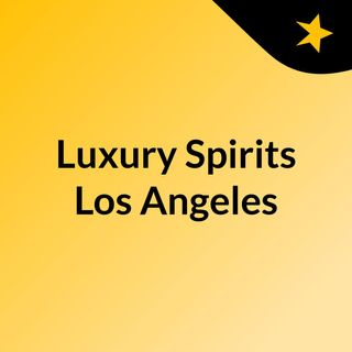 Luxury Spirits Los Angeles | Super King Markets * Visit one of our 7 stores today
