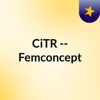 CiTR -- Femconcept
