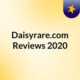 Daisyrare.com Reviews 2020