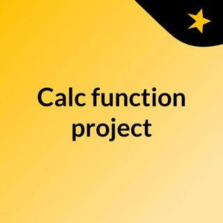 Calc function project