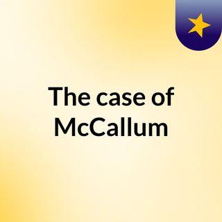 The case of McCallum