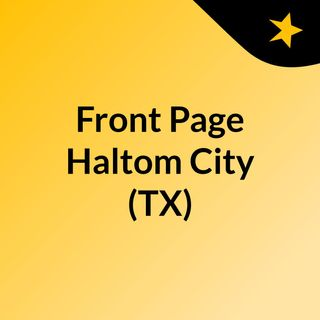 Front Page Haltom City (TX)