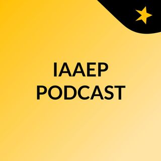 IAAEP PODCAST