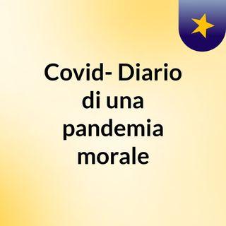 Covid: Una Pandemia Allo Sbando Ep 1