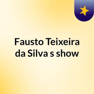 Fausto Teixeira da Silva's show