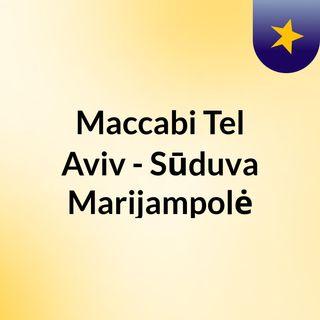Maccabi Tel Aviv - Sūduva Marijampolė
