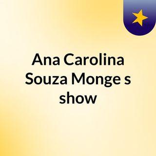 Ana Carolina Souza Monge's show
