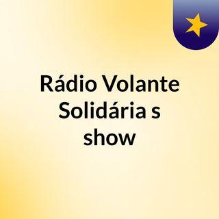 Rádio Volante Solidária Fm News