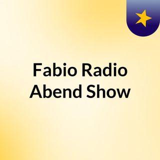 Die Abend Show mit Fabi - Fabio Radio