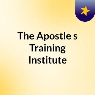 The Apostle's Training Institute
