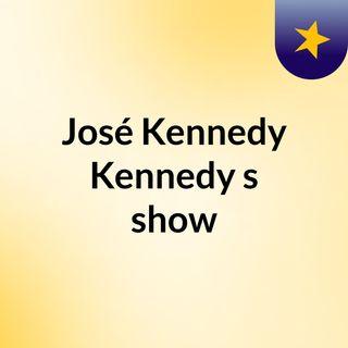 Episódio 2 - José Kennedy Kennedy's show