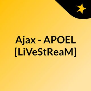 Ajax - APOEL [LiVeStReaM]