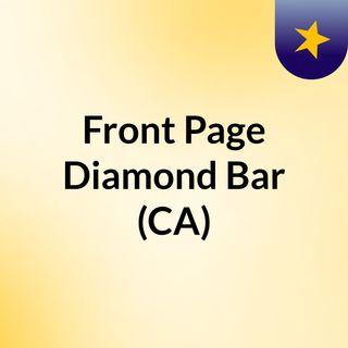 Front Page Diamond Bar (CA)