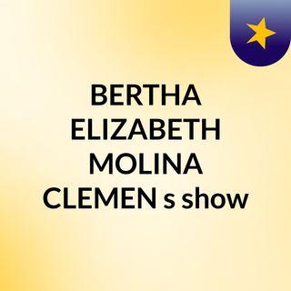 BERTHA ELIZABETH MOLINA CLEMEN's show