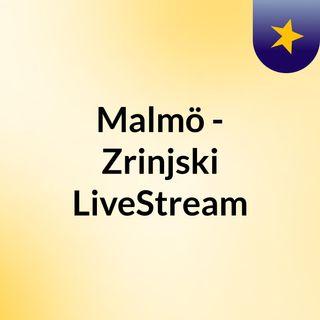 Malmö - Zrinjski LiveStream