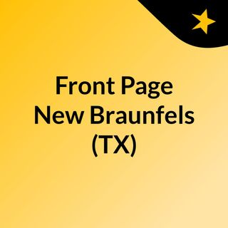 Front Page New Braunfels (TX)