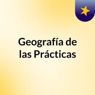 Geografía de las Prácticas