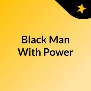 Black Man With Power