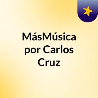 MásMúsica por Carlos Cruz