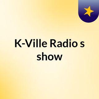 KVille Radio 'It's Raining Men' [MissMoe]