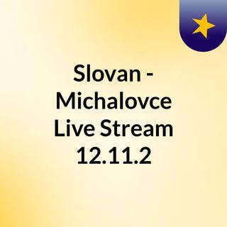Slovan - Michalovce Live Stream 12.11.2