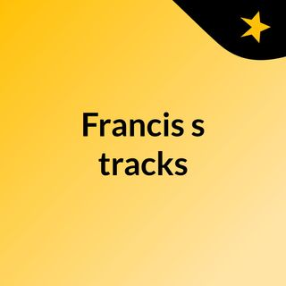 Francis's tracks