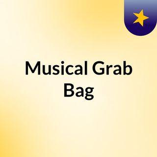 Musical Grab Bag 2