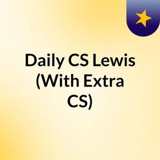 Episodio 12 - Daily CS Lewis (With Extra CS)