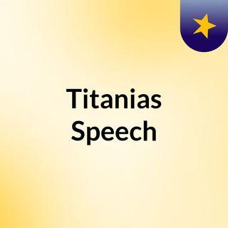 Zakiy and Ellie's Titanias speech
