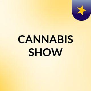 CANNABIS SHOW